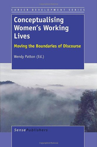 Download Conceptualising Women's Working Lives: Moving the Boundaries of Discourse (Career Development) PDF