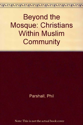parshall muslim Christianity and islam are the two largest religions in the world and share a historical and traditional  in the work a history of christian-muslim relations.