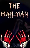 img - for The Mailman (A Novella of Psychotic Bloodbath) book / textbook / text book
