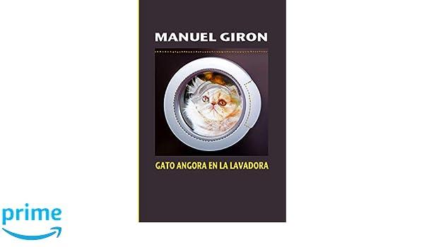 Gato Angora en la lavadora: Relatos contemporáneos: Amazon.es ...