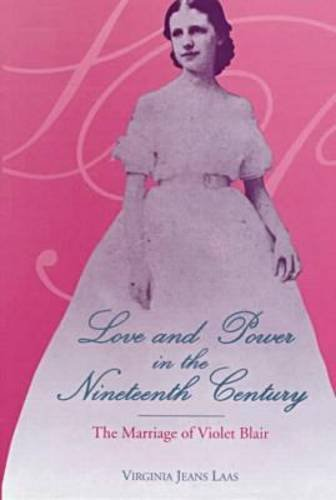 Love And Power In The 19th Century  The Marriage Of Violet Blair