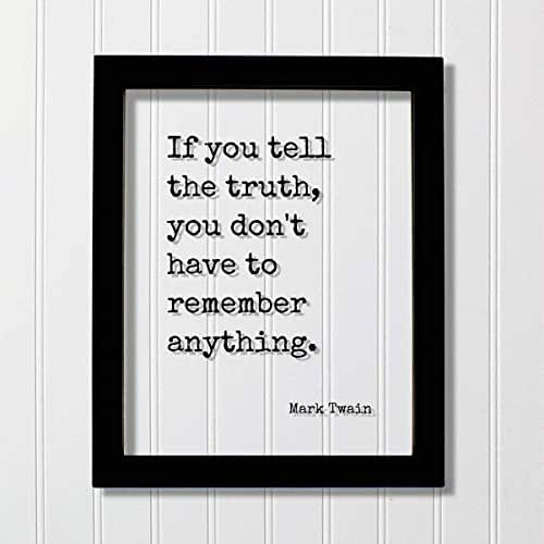 Truth telling quotes the 40 Honesty