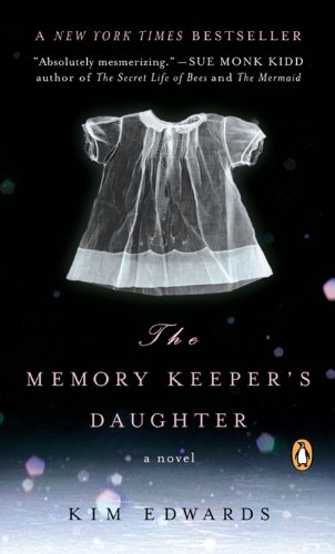 Memory Keeper's Daughter - APPROVED
