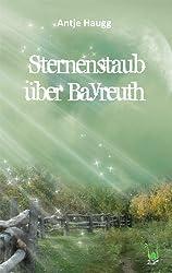 Sternenstaub über Bayreuth - Bayern, blau-weiß, Fantasy, Klassenlektüre, Übersinnliches, Jugendbuch