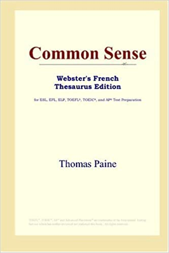 Livre Common Sense (Webster's French Thesaurus Edition) pdf, epub