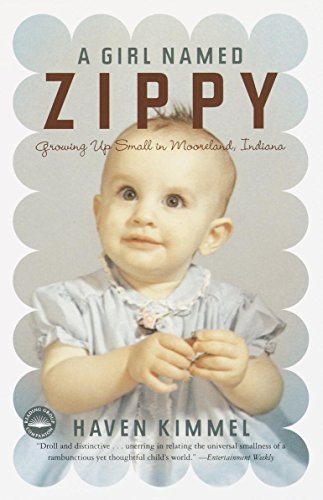A Girl Named Zippy: Growing Up Small in Mooreland Indiana cover