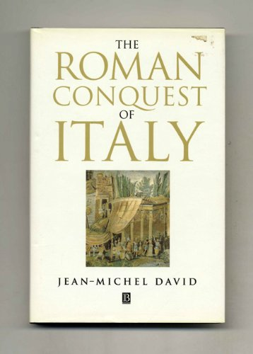 The Roman Conquest of Italy (Ancient World) (Antonia Flowers)