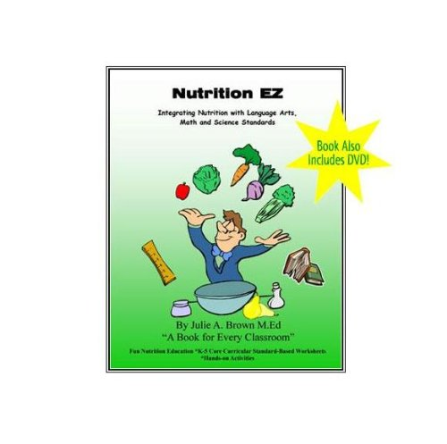 Nutrition EZ, Integrating Nutrition with Language Arts, Math and Science Standards