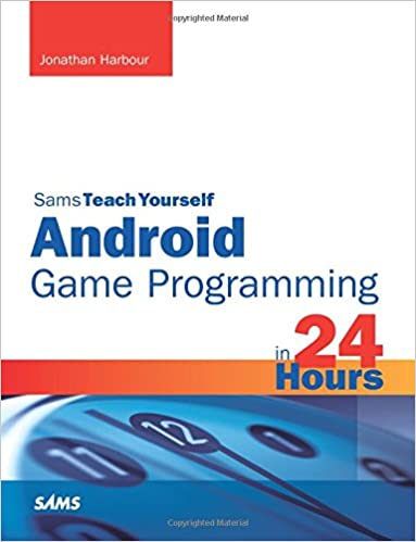 Amazon sams teach yourself android game programming in 24 hours amazon sams teach yourself android game programming in 24 hours 9780672336041 jonathan s harbour books solutioingenieria Image collections