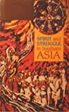 Spirit and Struggle in Southern Asia, Barbara H. Chase, 0377001570