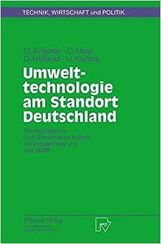 Umwelttechnologie am Standort Deutschland: Der ökologische und ökonomische Nutzen der Projektförderung des BMBF (Technik, Wirtschaft und Politik)