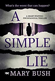A Simple Lie: a heart stopping psychological thriller