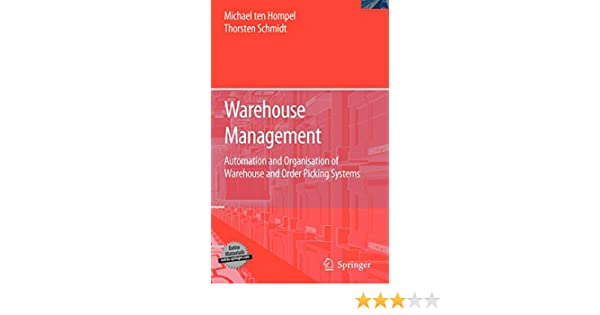 Warehouse Management: Automation and Organisation of