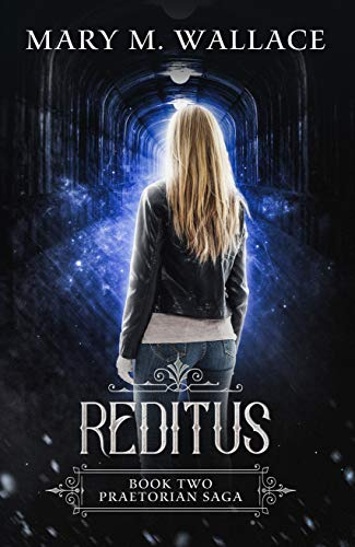 Reditus (Praetorian Saga Book 2)