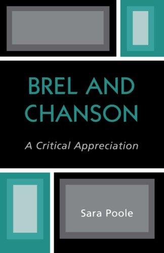 Brel and Chanson: A Critical Appreciation