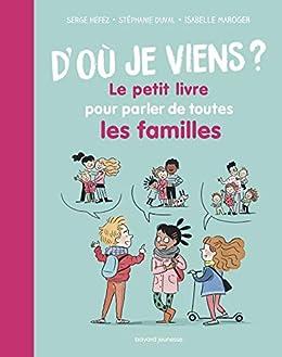 Amazon Com D Ou Je Viens Le Petit Livre Pour Parler De