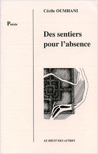 En ligne Des sentiers pour l'absence pdf, epub ebook