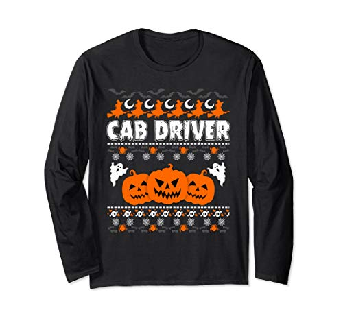 Cab Driver Ugly Halloween Long Sleeve Funny and Scary TShirt for $<!--$27.99-->