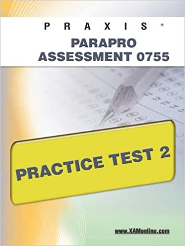 praxis parapro assessment 0755 practice test 2: sharon wynne ...