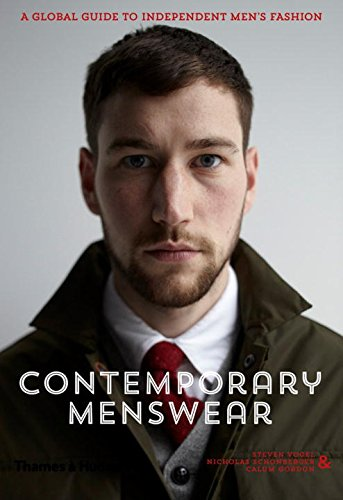 Contemporary Menswear: The Insider's Guide to Independent Men's -