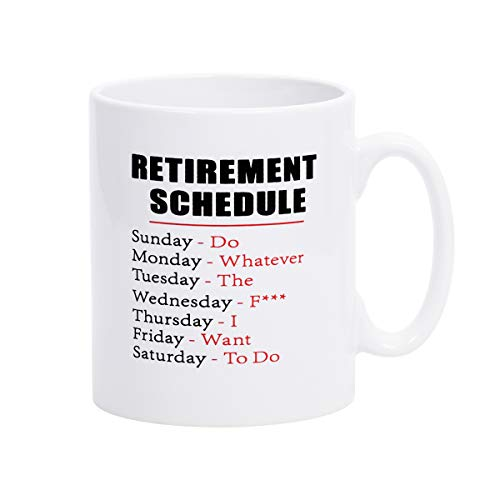 Retirement Coffee (Coffee Mug Retirement Schedule Coffee Tea Cup Funny Words Novelty Gift Present White Ceramic Mug for Christmas Thanksgiving Festival Gift Present Friends)