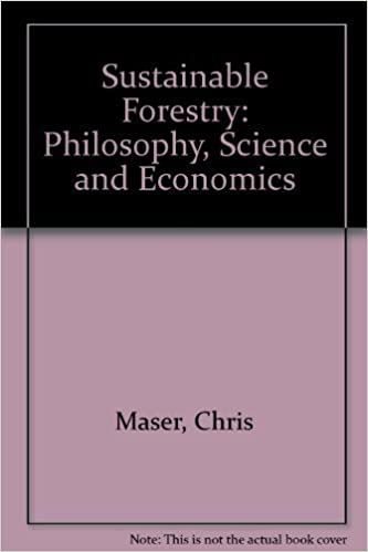 Book Sustainable Forestry: Philosophy, Science, and Economics (Sustainable Community Development) by Chris Maser (1994-05-01)