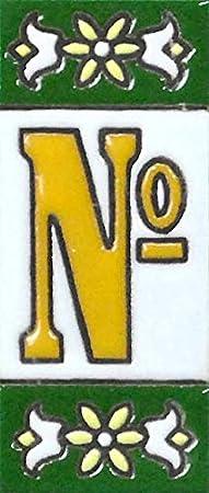 TORO DEL ORO N/úmeros para casas LetraA Pintados a Mano con la t/écnica de la cuerda seca Nombres y direcciones N/úmeros y Letras en cer/ámica esmaltada Modelo Mini Verde 3 cms x 7 cms