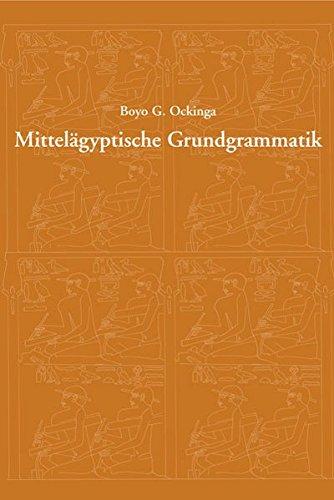 Mittelägyptische Grundgrammatik: Abriss der mittelägyptischen Grammatik von Hellmuth Brunner in Neubearbeitung