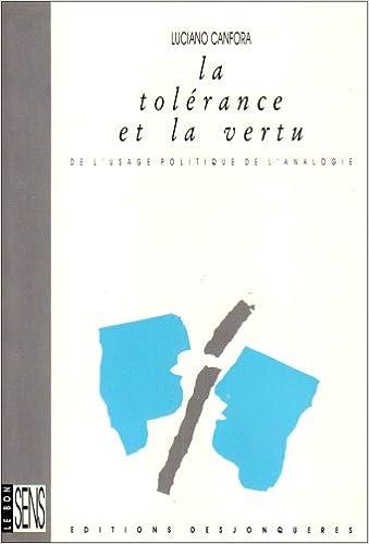 Lire un La Tolérance et la Vertu : De l'usage politique de l'analogie pdf