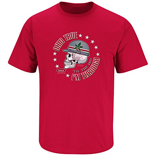 Ohio State Football Fans. Ohio True 'Til I'm Dead and Through. Red T-Shirt (Sm-5X) (Small)