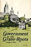 Government at the Grass-Roots, George S. Blair, 0913530077