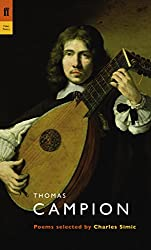 Thomas Campion: Poems (Poet to Poet)