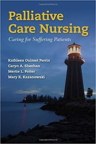 Book By Kathleen Ouimet Perrin Palliative Care Nursing: Caring for Suffering Patients (1st First Edition)