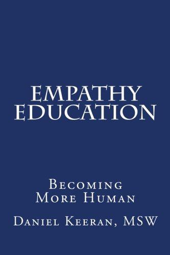 Download Empathy Education: Becoming More Human ebook