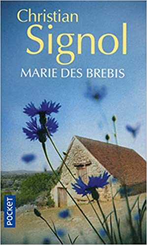 Amazon Fr Marie Des Brebis Christian Signol Livres