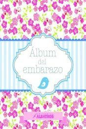 ALBUM DEL EMBARAZO (Spanish Edition)
