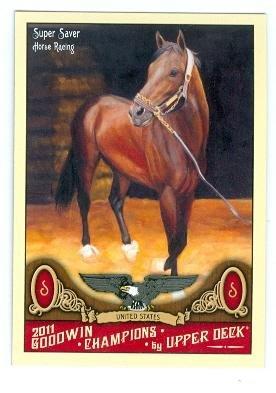 Super Saver trading card (Horse Racing 2010 Kentucky Derby Champ) 2011 Upper Deck Goodwin Champions #97