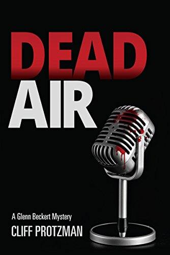 DEAD AIR: A Glenn Beckert Mystery by [Protzman, Cliff]