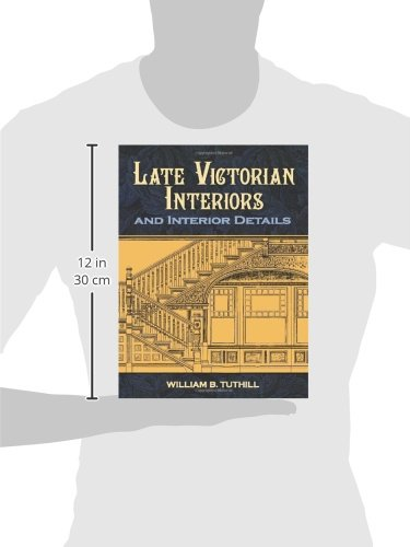 Late Victorian Interiors and Interior Details (Dover Architecture) by Dover Publications (Image #3)