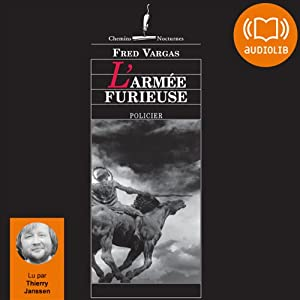 L'armée furieuse (Commissaire Adamsberg 8) Audiobook