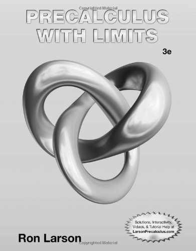 Student Study and Solutions Manual for Larson's Precalculus with Limits, 3rd