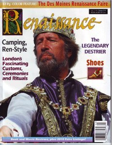 Renaissance Magazine Issue #74 - The Des Moines Renaissance Faire