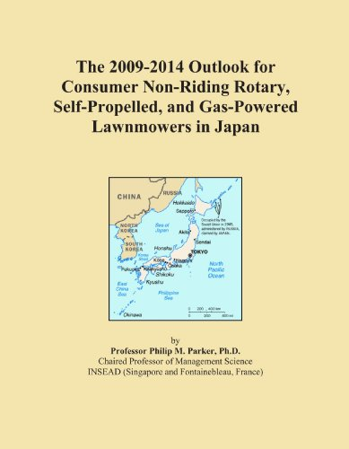 The 2009-2014 Outlook for Consumer Non-Riding Rotary, Self-Propelled, and Gas-Powered Lawnmowers in Japan (Top Rated Self Propelled Lawn Mowers 2012)
