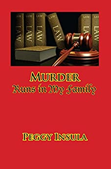 Murder Runs in My Family: A Dunwhodit Mystery by [Insula, Peggy]