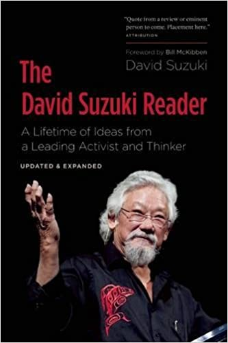 Descargar gratis The David Suzuki Reader: A Lifetime Of Ideas From A Leading Activist And Thinker PDF