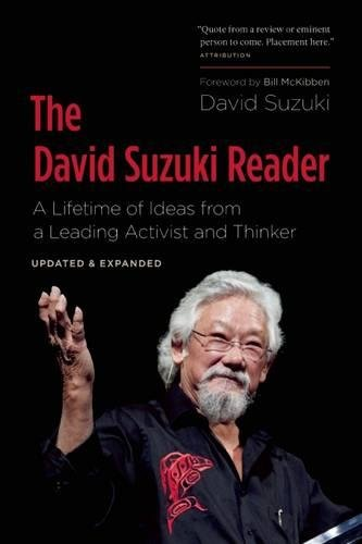 Suzuki Rock - The David Suzuki Reader: A Lifetime of Ideas from a Leading Activist and Thinker