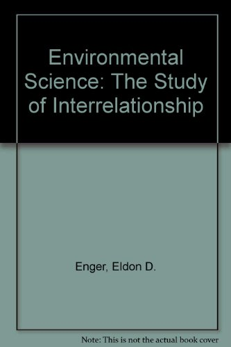 Environmental Science: The Study of Interrelationship
