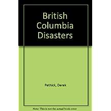 British Columbia Disasters