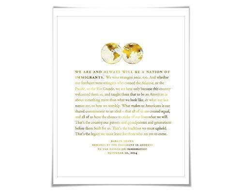 Barack Obama Immigration Speech Gold Foil Art Print. 7 Foil Colours. Immigrants Refugees Quote. Political Racism Poster