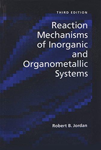 Reaction Mechanisms of Inorganic and Organometallic Systems (Topics in Inorganic Chemistry)
